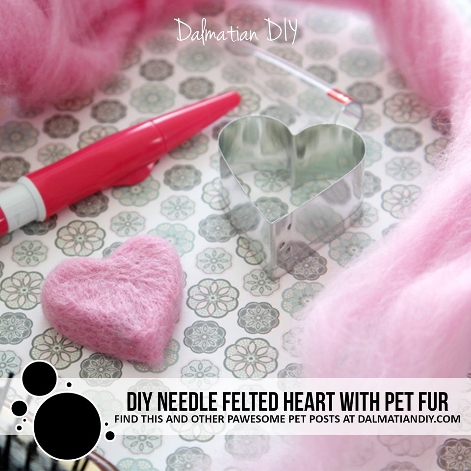 DIY needle felted heart made with pet fur and wool roving