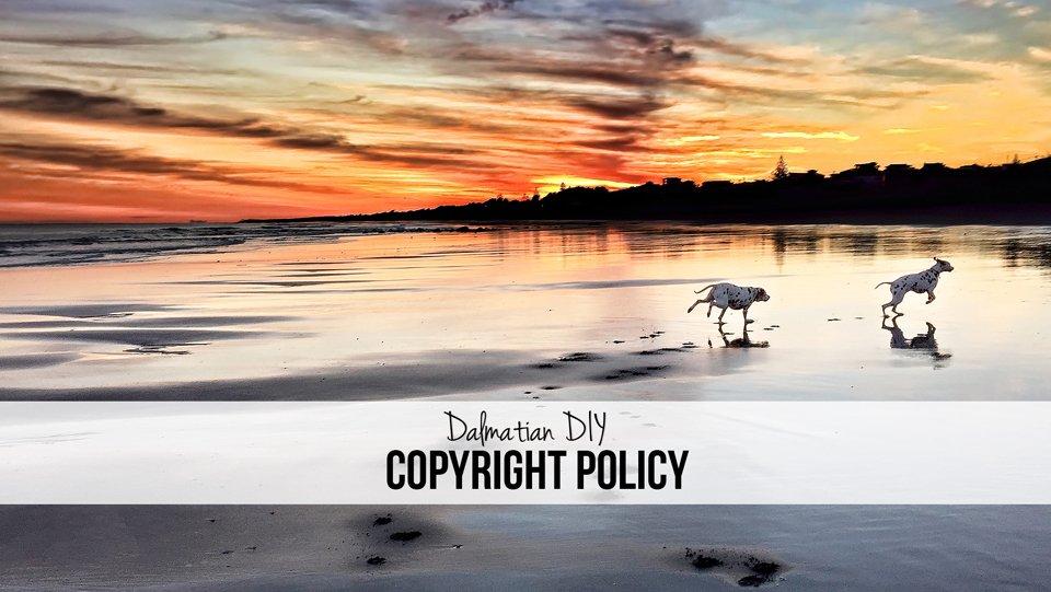 Dalmatian DIY Dog Blog Copyright Policy